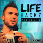 Lifehackz Podcast