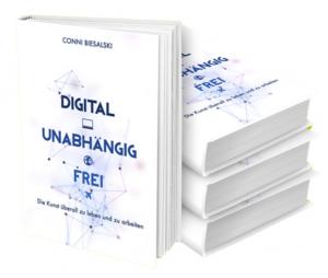 """""""Digital, unabhängig, frei"""" - das E-Book für digitale Nomaden"""