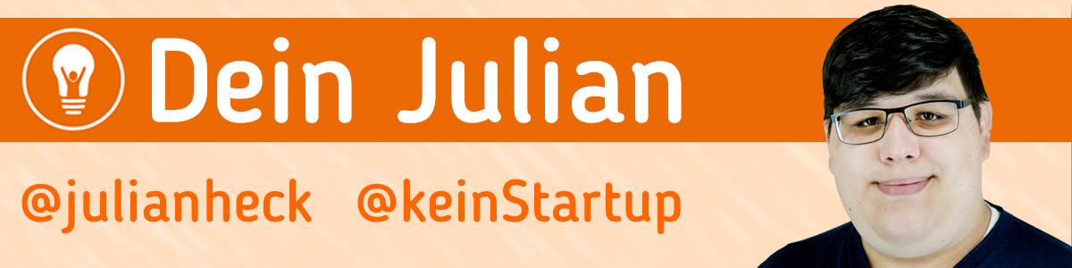 Dein Julian von keinStartup